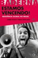 ESTAMOS VENCENDO! - RESISTENCIA GLOBAL NO BRASIL
