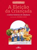 ELEICAO DA CRIANCADA, A (NOVA ORTOGRAFIA)