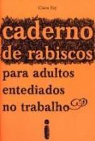 CADERNO DE RABISCOS PARA ADULTOS ENTEDIADOS NO TRA