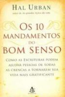 10 MANDAMENTOS DO BOM SENSO, OS