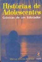 HISTORIAS DE ADOLESCENTES - CRONICAS DE UM EDUCADO