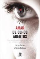 AMAR DE OLHOS ABERTOS