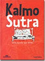 KALMO SUTRA - PARA AQUELES QUE AINDA...
