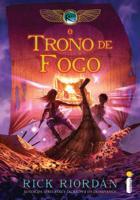 CRONICAS DOS KANE, AS - V. 02 - O TRONO DE FOGO