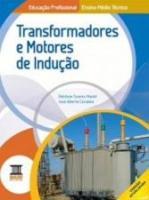 TRANSFORMADORES E MOTORES DE INDUCAO