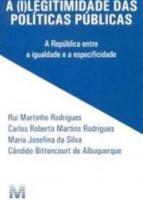 (I)LEGITIMIDADE DAS POLITICAS PUBLICAS, A