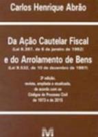 DA ACAO CAUTELAR FISCAL E DO ARROLAMENTO DE BENS
