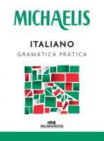 MICHAELIS - ITALIANO - GRAMATICA PRATICA