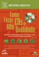 COMO FAZER CDS DE ALTA QUALIDADE - APRENDA A TRANS