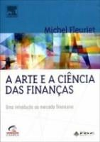 ARTE E A CIENCIA DAS FINANCAS, A - UMA INTRODUCAO