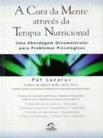 CURA DA MENTE ATRAVES DA TERAPIA NUTRICIONAL, A -