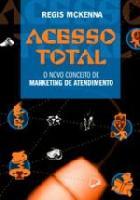 ACESSO TOTAL - O NOVO CONCEITO DE MARKETING DE ATE