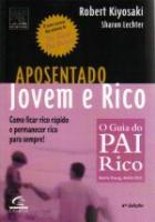 APOSENTADO, JOVEM E RICO - COMO FICAR RICO RAPIDO