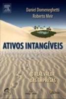 ATIVOS INTANGIVEIS - O REAL VALOR DAS EMPRESAS