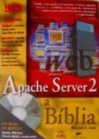 APACHE SERVER 2 - A BIBLIA
