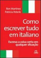 COMO ESCREVER TUDO EM ITALIANO - ESCREVA A COISA C