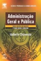 ADMINISTRACAO GERAL E PUBLICA - REVISADA E ATUALIZ