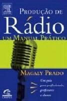 PRODUCAO DE RADIO - UM MANUAL PRATICO PARA PROFESS
