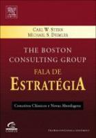 THE BOSTON CONSULTING GROUP FALA DE ESTRATEGIA