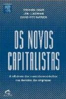 NOVOS CAPITALISTAS, OS - A INFLUENCIA DOS INVESTID