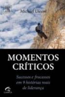 MOMENTOS CRITICOS - SUCESSO E FRACASSOS EM 9 HISTO