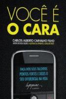 VOCE E O CARA