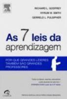 7 LEIS DA APRENDIZAGEM, AS - POR QUE GRANDES LIDER