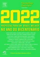 2022 - PROPOSTAS PARA UM BRASIL MELHOR NO ANO DO B