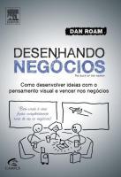 DESENHANDO NEGOCIOS - COMO DESENVOLVER IDEAIS COM
