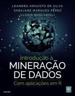 INTRODUCAO A MINERACAO DE DADOS COM APLICACOES EM