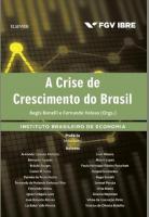 CRISE DE CRESCIMENTO DO BRASIL, A