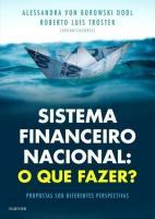SISTEMA FINANCEIRO NACIONAL - O QUE FAZER?