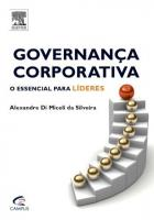 GOVERNANCA CORPORATIVA - O ESSENCIAL PARA LIDERES