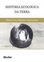 HISTORIA ECOLOGICA DA TERRA