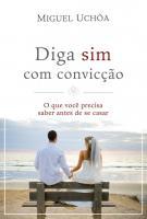 DIGA SIM COM CONVICCAO