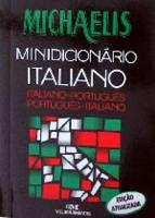 MICHAELIS - DICIONARIO ESCOLAR ITALIANO (NOVA ORTO