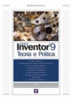 AUTODESK INVENTOR 9 - TEORIA E PRATICA