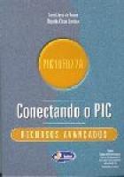 CONECTANDO O PIC - RECURSOS AVANCADOS