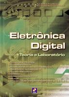 ELETRONICA DIGITAL - TEORIA E LABORATORIO