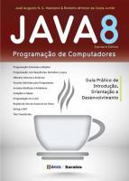 JAVA 8 - PROGRAMACAO DE COMPUTADORES (GUIA PRATICO
