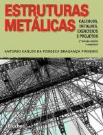 ESTRUTURAS METALICAS - CALCULO, DETALHES, EXERCICI
