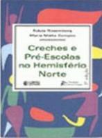 CRECHES E PRE-ESCOLAS NO HEMISFERIO NORTE