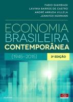 ECONOMIA BRASILEIRA CONTEMPORANEA (1945-2015)