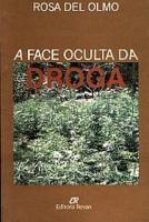 FACE OCULTA DA DROGA, A