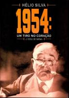 1954 - UM TIRO NO CORACAO