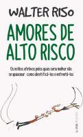 AMORES DE ALTO RISCO (BOLSO)