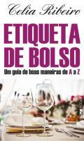 ETIQUETA DE BOLSO - UM GUIA DE BOAS MANEIRAS DE A