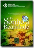 DO SONHO A REALIDADE