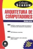 ARQUITETURA DE COMPUTADORES - COLECAO SHAUM