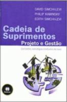 CADEIA DE SUPRIMENTOS - PROJETO E GESTAO